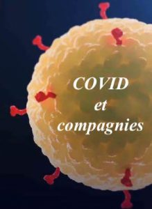 COVID et compagnies